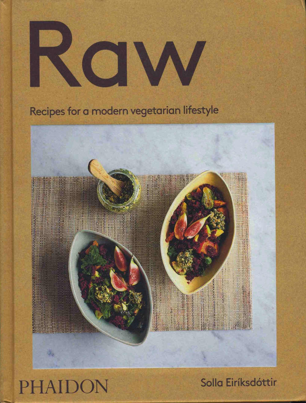 Raw: Recipes For a Modern Vegetarian Lifestyle by Solla Eiríksdóttir Published by Phaidon; hardback, 240 pp, 100 specially commissioned photographs; £24.95/€34.95.
