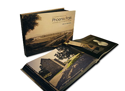 An Illustrated History of the Phoenix Park, Landscape and Management to 1880