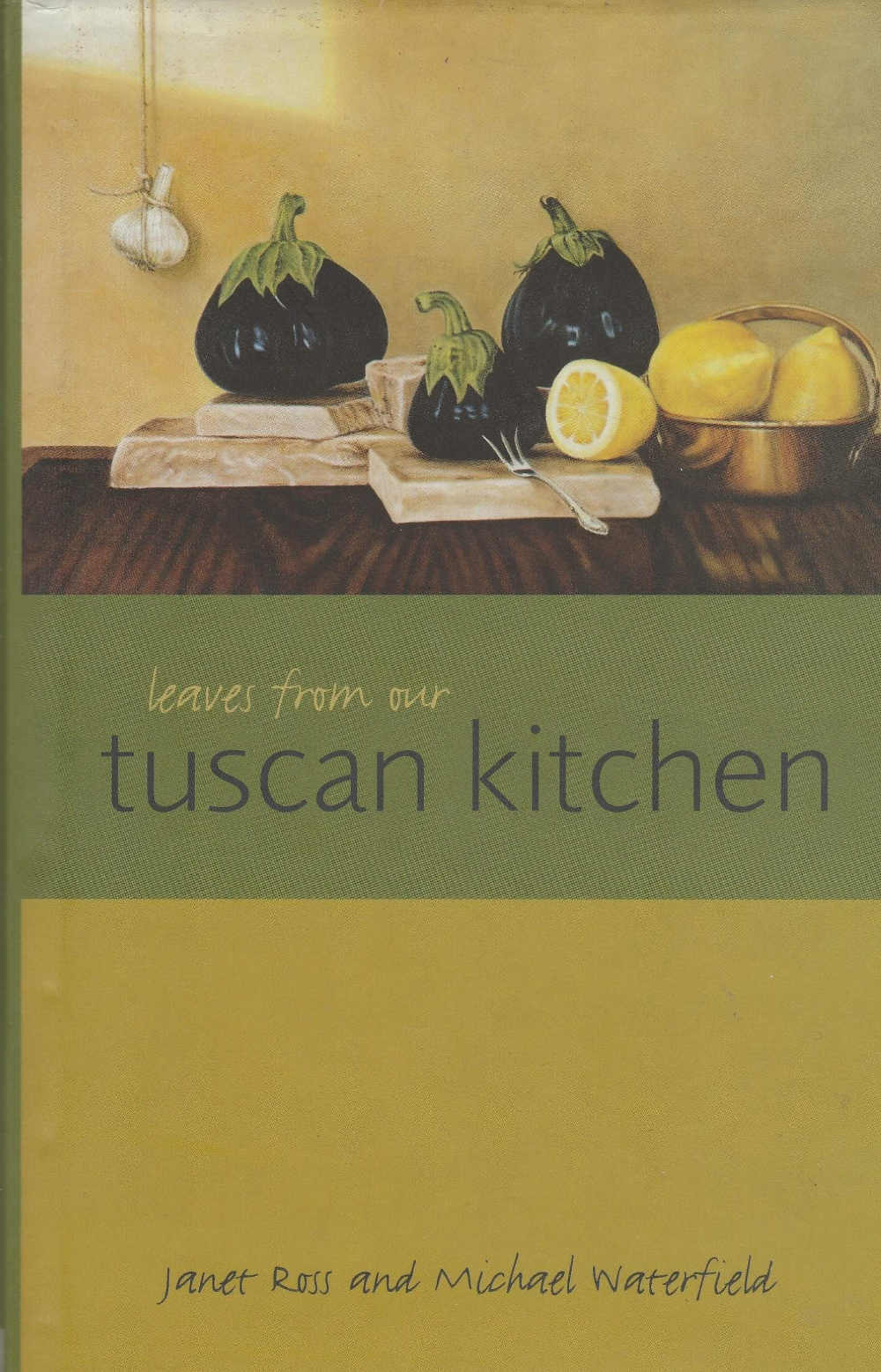 Leaves from a Tuscan Kitchen