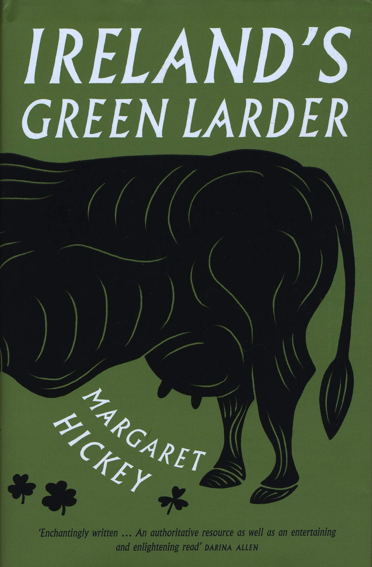 Margaret Hickey's new book, Ireland's Green Larder (Unbound, Hardback £20; online sellers)