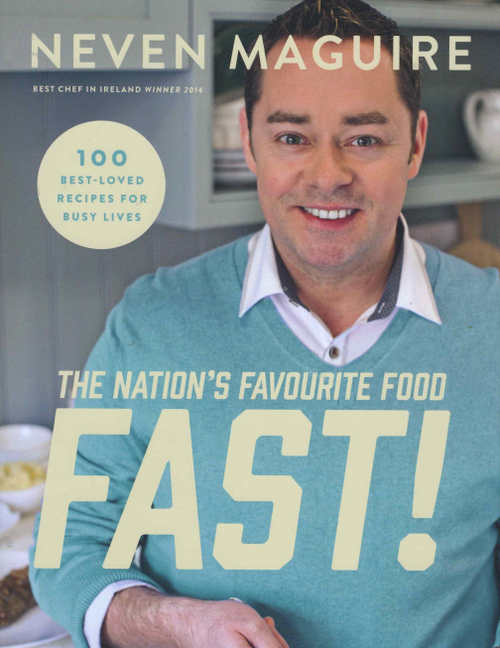 The Nation's Favourite Food Fast! by Neven Maguire, with photography by Joanne Murphy (Gill & Macmillan hardback 256pp, €22.99)