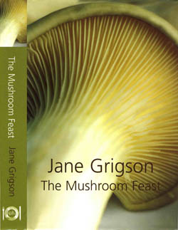 The Mushroom Feast by Jane Grigson