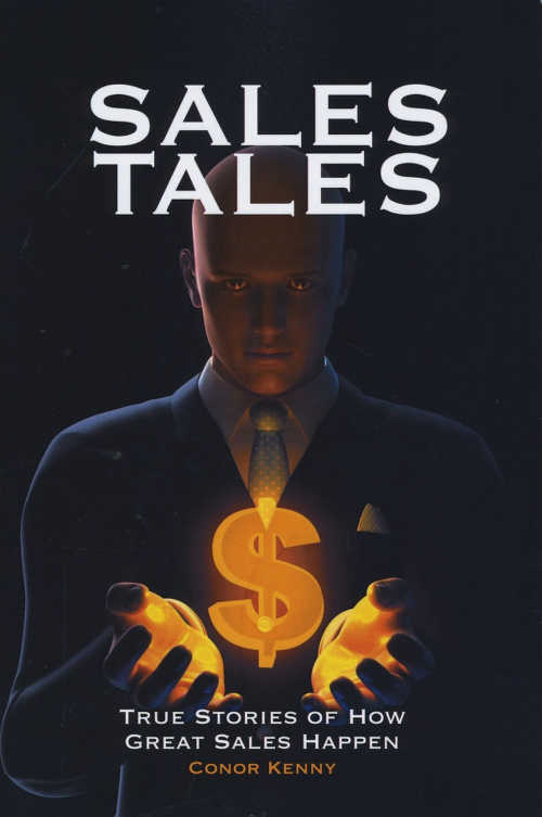 Sales Tales, True Stories of How Great Sales Happen (Oak Tree Press, paperback; €14.95)