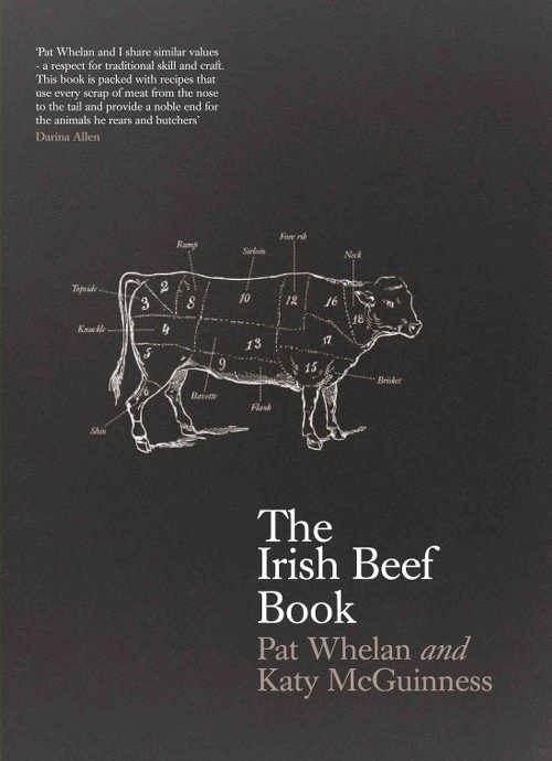 The Irish Beef Book - by Katy McGuinness & Pat Whelan