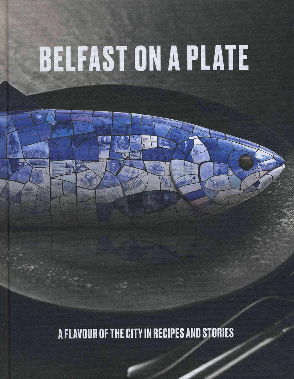 Belfast On A Plate