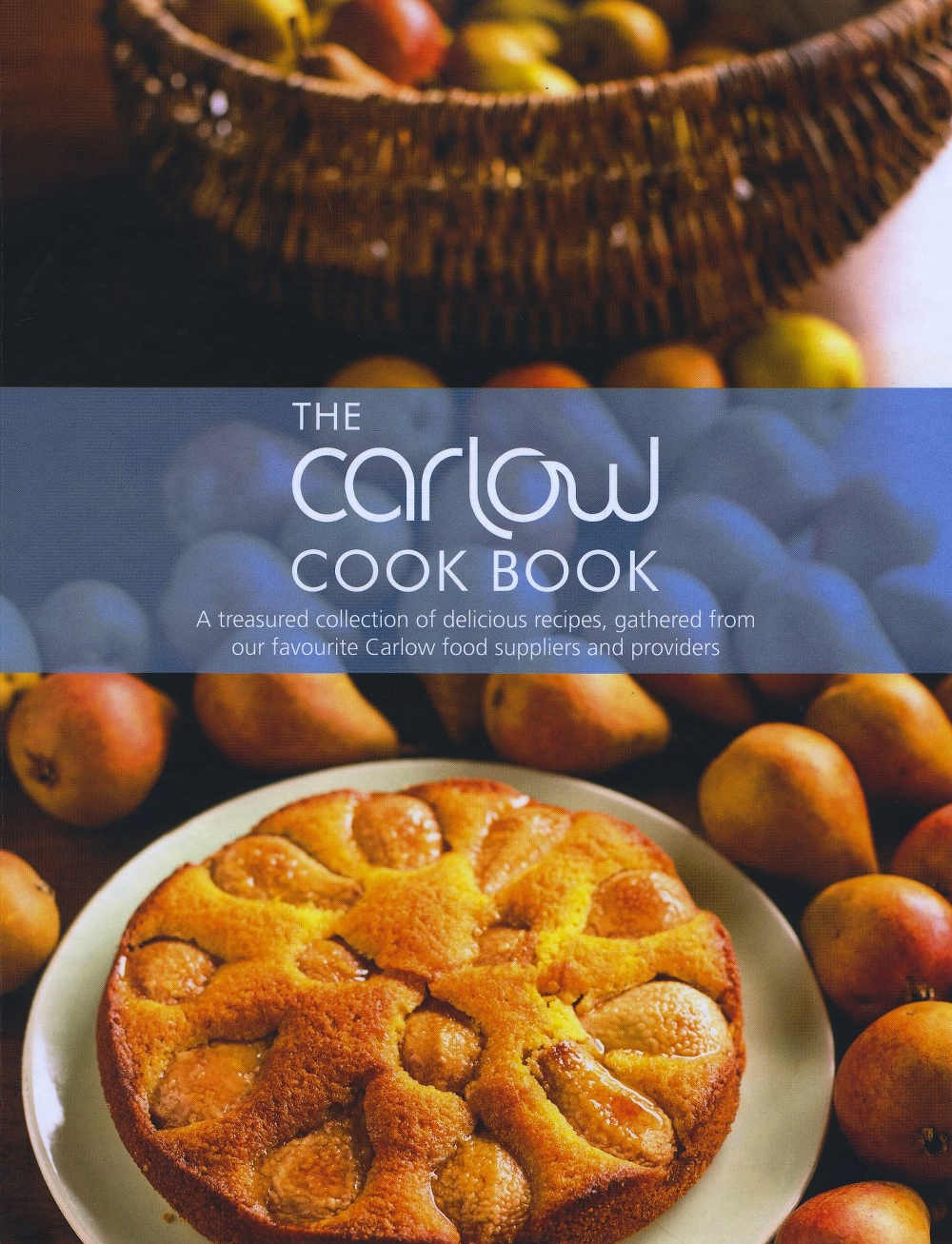 The Carlow Cook Book (hardback, €12.50)