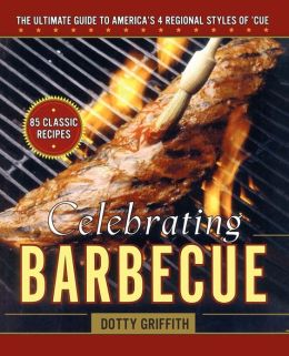 Celebrating Barbecue by Dotty Griffith
