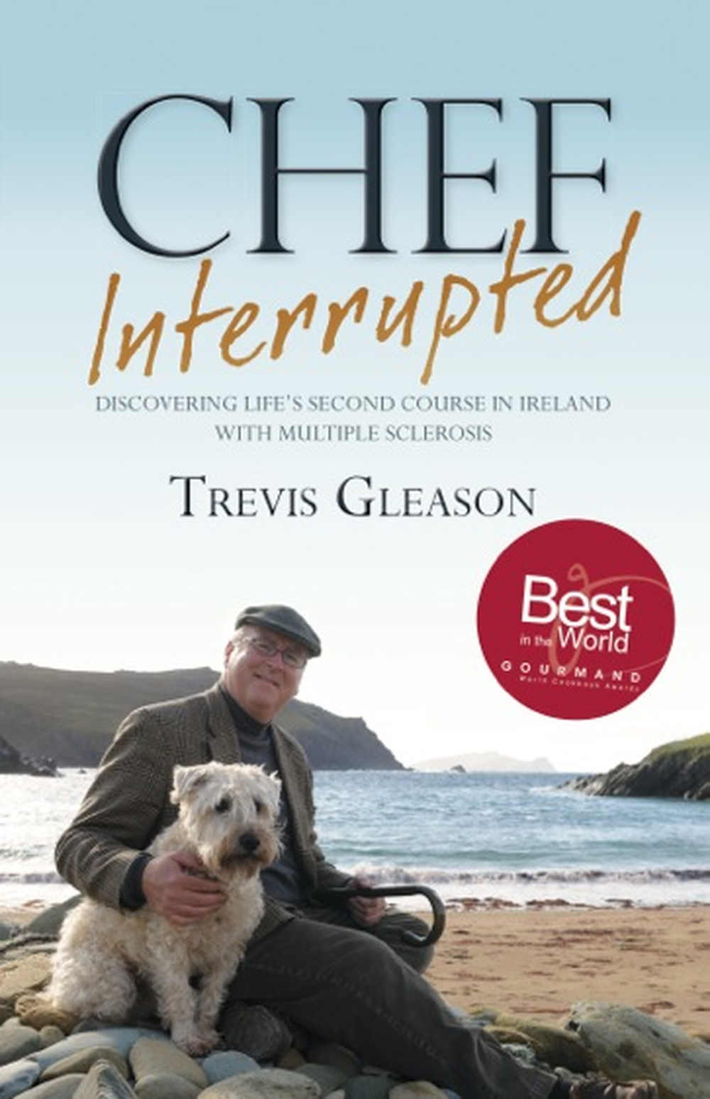 Chef Interrupted, by Trevis Gleason; Collins Press Paperback, €12.99.