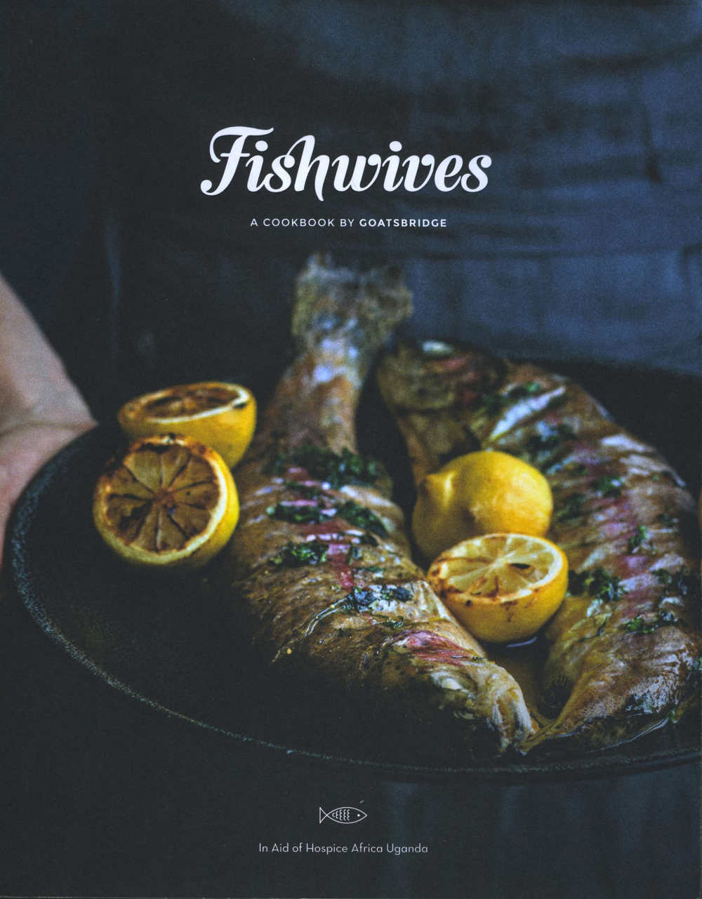 Fishwives – A Cookbook By Goatsbridge; paperback, with original photography by Joanne Murphy; price €20
