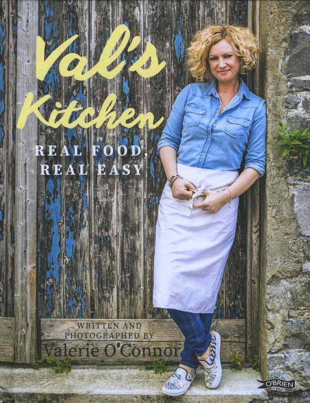 Val's Kitchen Real Food, Real Easy by Valerie O'Connor (Brien Press; hardback, 246x189mm, 160pp; photography by the author; €19.99/£14.99)
