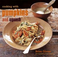 Cooking with pumpkins and squash by Brian Glover