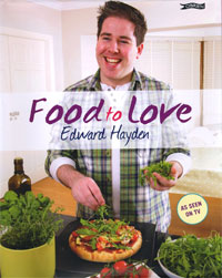 Food to Love by Edward Hayden