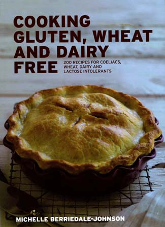 Cooking Gluten, Wheat and Dairy Free, by Michelle Berriedale-Johnson