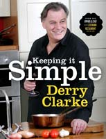 Keeping it Simple by Derry Clarke